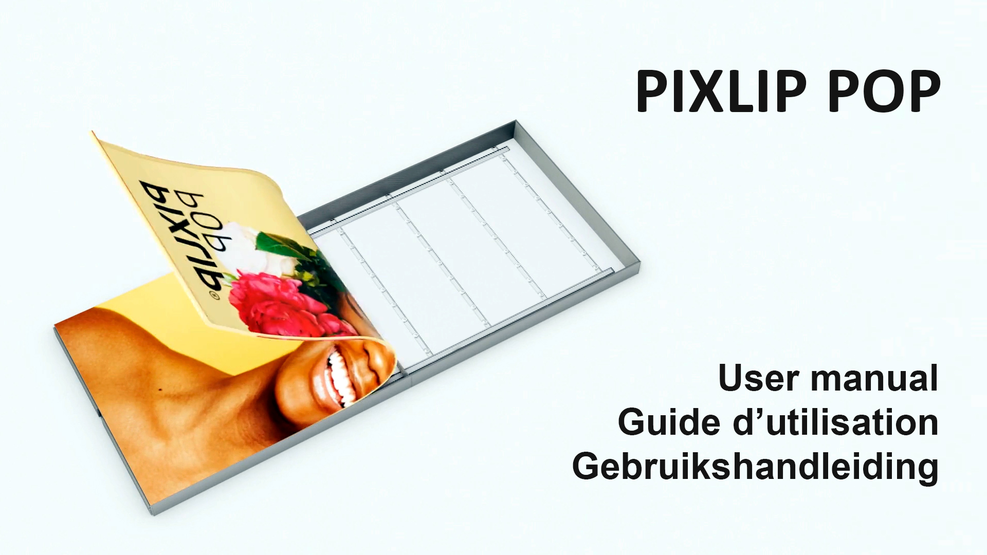 PIXLIP-POP-User-manual-Guide-d'utilisation-Gebruikshandleiding-Lightingbox-textile